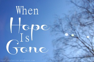 when-hope-is-gone