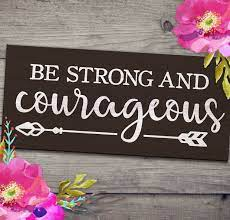 be strong and courageous2